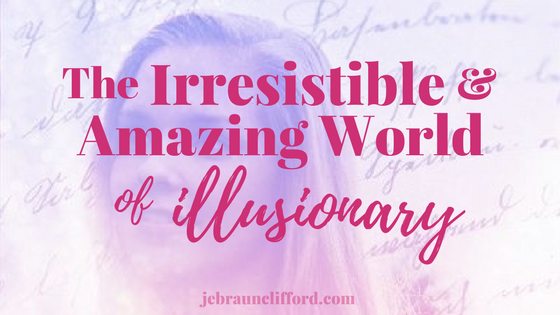 The Irresistible & Amazing World of Illusionary