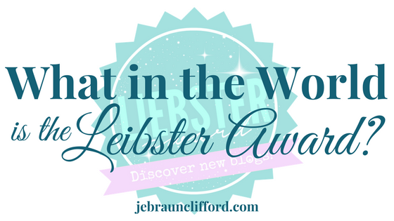 What in the World is the Leibster Award- (1).png