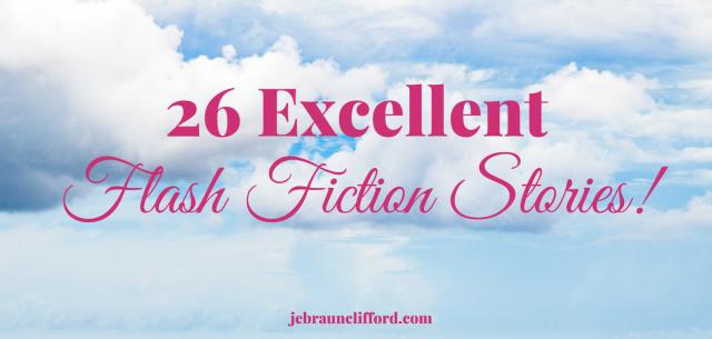 26 Excellent Flash Fiction Stories.png