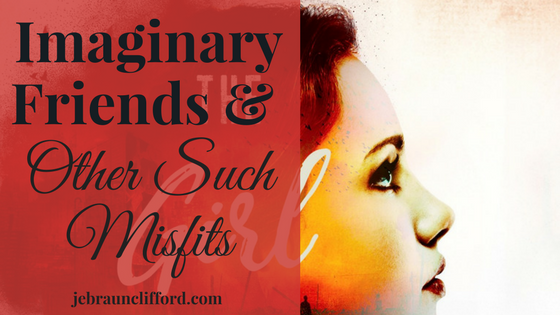 Imaginary Friends & Other Such Misfits