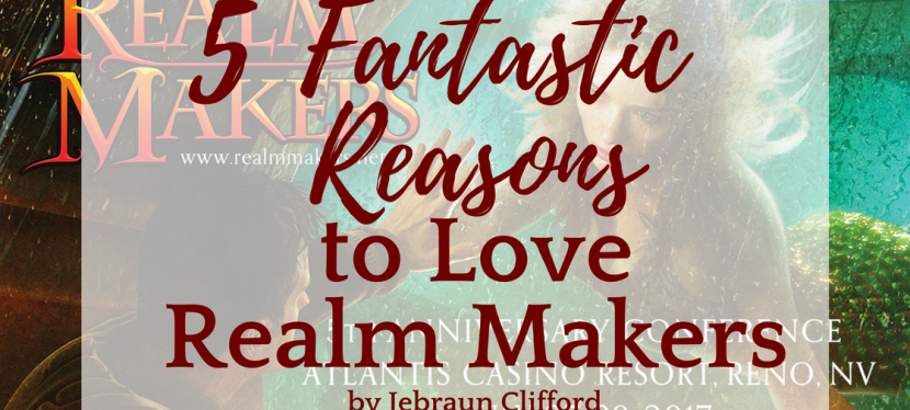 5 Fantastic Reasons to Love Realm Makers