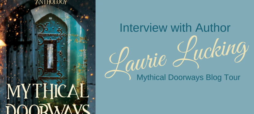Interview with Author Laurie Lucking