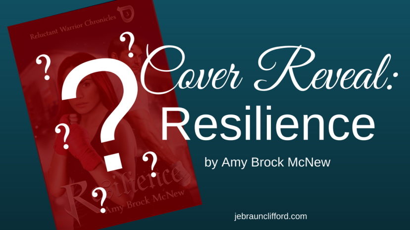 Cover Reveal: Resilience by Amy BrockMcNew