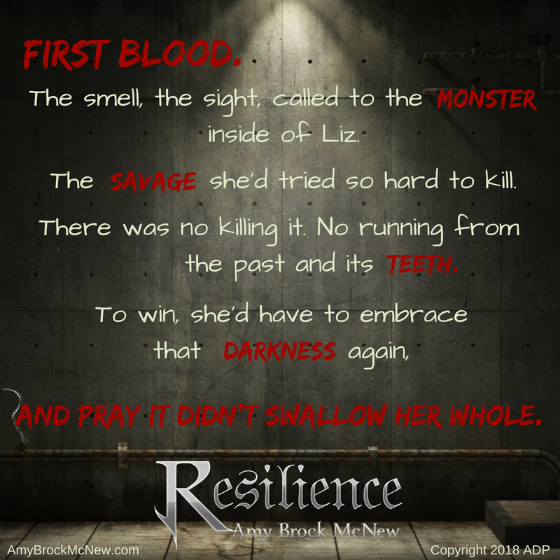 Resilience - First Blood