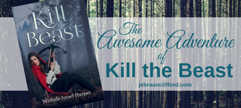 The Awesome Adventure of Kill the Beast ~ and a giveaway!