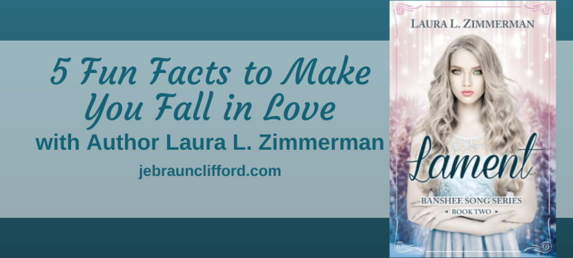 5 Fun Facts to Make You Fall in Love with Author Laura L. Zimmerman
