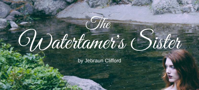 The Watertamer's Sister